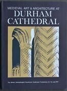 Medieval Art And Architecture At Durham Cathedral British By Nicola Coldstream
