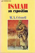 Isaiah An Exposition By W. A. Criswell
