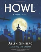 Howl A Graphic Novel By Allen Ginsberg And Eric Drooker