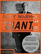 Andy Warhol Giant Size, Regular Format By Editors Of Phaidon Press - Hardcover