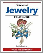 Warman's Antique Jewelry Field Guide Values And By Leigh Leshner Excellent