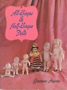 Antique All-bisque Half-bisque Dolls Makers Types Incl. Kewpies / Scarce Book