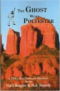 Ghost Wore Polyester By Gail Koger And S. J. Smith Mint Condition