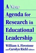 A New Agenda For Research In Educational Leadership By William A Firestone New