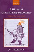 2 A History Of Cant And Slang Dictionaries Volume Ii By Julie Coleman Vg+