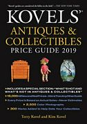 Kovels' Antiques And Collectibles Price Guide 2019 By Terry Kovel And Kim Kovel Vg