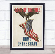 Land Of The Free Home Of The Brave Bald Eagle Flag Wall Art Print