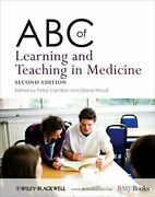 Abc Of Learning And Teaching In Medicine By Peter Cantillon And Diana Wood