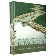 Practical Guide To Bitachon By Wagschal And Rabbi Shaul - Hardcover Brand New