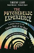 Psychedelic Experience A Manual Based On Tibetan Book Of By Timothy Leary Vg+