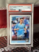 2018-19 Donruss Soccer Optic Rated Rookie 178 Phil Foden Rc Psa 9 🔥📈