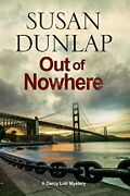 Out Of Nowhere A Zen Mystery Set In San Francisco A By Susan Dunlap Mint