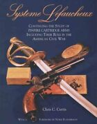 Systeme Lefaucheux Continuing Study Of Pinfire Cartridge By Chris C. Curtis Vg+