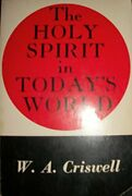 Holy Spirit In Today's World By W. A. Criswell