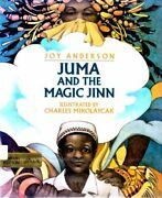 Juma And Magic Jinn By Joy Anderson - Hardcover Excellent Condition