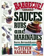 Barbecue Bible Sauces Rubs And Marinades Bastes By Steven Raichlen New