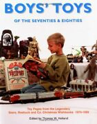 Boys' Toys Of 70's And 80's Toy Pages From Legendary Sears By Thomas W. Holland