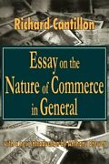 Essay On Nature Of Commerce In General Classics In By Richard Cantillon New