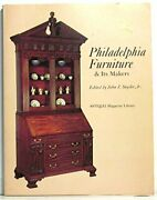 Philadelphia Furniture And Its Makers Antiques Magazine By John J. Snyder