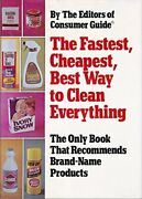 Fastest, Cheapest, Best Way To Clean Everything. By Eds Of By Consumer Guide New