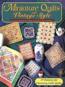 Miniature Quilts With Vintage Style By Joyce Libal Excellent Condition