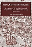 Boats, Ships And Shipyards Proceedings Of Ninth By Carlo Beltrame Excellent