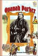 Quanah Parker History Maker Bios By Shannon Zemlicka Brand New