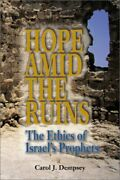 Hope Amid Ruins Ethics Of Israel's Prophets By Carol Dempsey Mint Condition