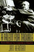 A Talent For Trouble Life Of Hollywood's Most Acclaimed By Jan Herman Brand New