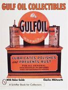 Gulf Oil Collectibles Schiffer Book For Collectors By Professor Of English