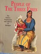 People Of Three Fires Ottawa, Potawatomi, And Ojibway Of By George Cornell Vg