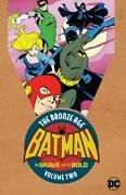 Batman The Brave And The Bold The Bronze Age Vol. 2 [batman In The Brave And The