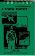 Aircrew Survival Air Force Pamphlet 36-2246 By Department Of Air Force