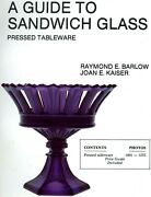 Guide To American Sandwich Glass - Pressed Tableware - Makers Patterns / Book
