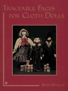 Traceable Faces For Cloth Dolls By Barb Spencer Mint Condition