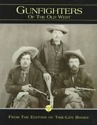 Gunfighters Old West By Time-life Books - Hardcover Mint Condition