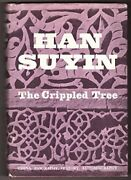 Crippled Tree By Han Suyin - Hardcover Excellent Condition