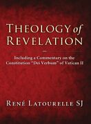 Theology Of Revelation Including A Commentary On By Rene Latourelle
