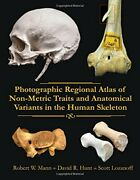 Photographic Regional Atlas Of Non-metric Traits And By Robert W. Mann And David