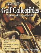 Antique Golf Collectibles Price And Reference Guide By