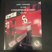 Steel Cabooses Of Chesapeake And Ohio 1937-1987 By Dwight Jones Mint Condition