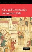 City And Community In Norman Italy Cambridge Studies In By Paul Oldfield Mint