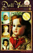 Doll Values Antique To Modern 3rd Ed By Patsy Moyer Mint Condition