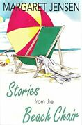 Stories From A Beach Chair By Margaret Jensen Mint Condition