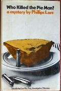 Who Killed Pie Man A Mystery By Terrence Lore Smith And Phillips Lore - Hardcover
