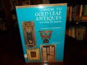 How To Gold Leaf Antiques And Other Art Objects By Donald L. Chambers Excellent