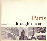Paris Through Ages An Illustrated Historical Atlas Of By Pierre Couperie