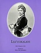 O Liliuokalani By Ruby Hasegawa Lowe Excellent Condition