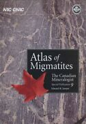 Atlas Of Migmatites Canadian Mineralogist Special By E W Sawyer - Hardcover New