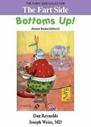 Fart Side - Bottoms Up Pocket Rocket Edition Funny By M D Joseph Weiss New